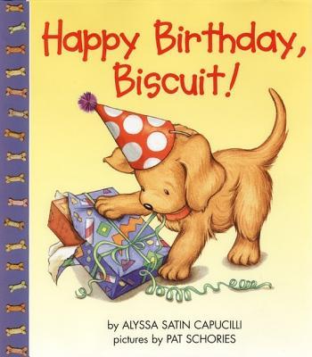 Happy Birthday, Biscuit! By Capucilli, Alyssa Satin/ Schories, Pat (ILT)